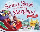 Santa's Sleigh Is on Its Way to Maryland: A Christmas Adventure by Eric James (Hardback, 2016)