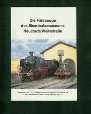 Die Fahrzeuge des Eisenbahnmuseums Neustadt  / Weinstraße 1981 Fotos Bahn Loks