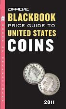 The Official Blackbook Price Guide to United States Coins 2011, 49th-ExLibrary