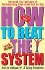 Beat The System by Meg Sanders, Annie Ashworth (Paperback, 2003)