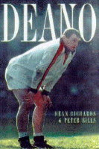 Deano By Dean Richards, Peter Bills. 9780575061101