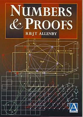 1 of 1 - Numbers and Proofs by Reg Allenby 9780340676530 (Paperback, 1997)