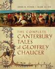 The Complete Canterbury Tales of Geoffrey Chaucer by John H. Fisher, Mark Allen (Paperback, 2005)