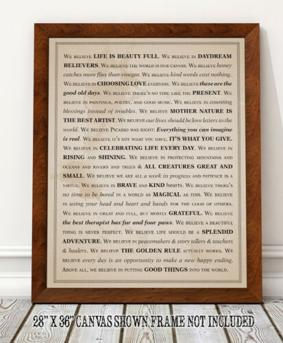 Choose Unframed Poster or Canvas We Believe Life is Beauty Full Poster