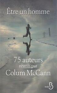 ETRE-UN-HOMME-75-AUTEURS-REUNIS-PAR-COLUM-McCann