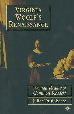 Virginia Woolf's Renaissance: Woman Reader or Common Reader?