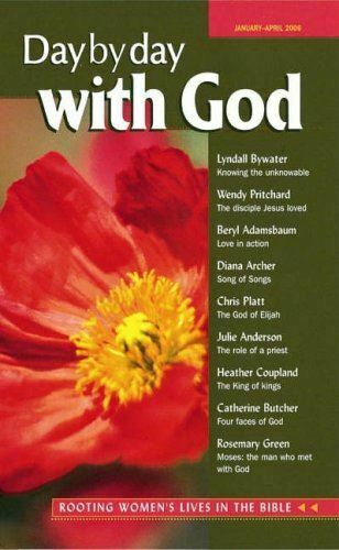 , Day by Day with God: January-April 2006: Rooting Women's Lives in the Bible, V