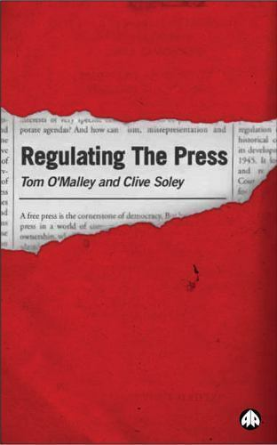REGULATING THE PRESS, O'Malley, Tom, Very Good Book