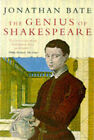 The Genius of Shakespeare by Jonathan Bate (Paperback, 1998)