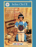 Indian Chief Ii, Fibre-craft Crochet Patterns For 16 Male Fashion Dolls