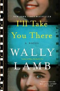 I-039-ll-Take-You-There-by-Wally-Lamb