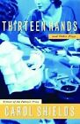 Thirteen Hands and Other Plays by Carol Shields (Paperback / softback)