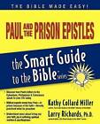Paul and the Prison Epistles Smart Guide by Kathy Miller (Paperback, 2008)