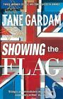Showing The Flag by Jane Gardam (Paperback, 2009)