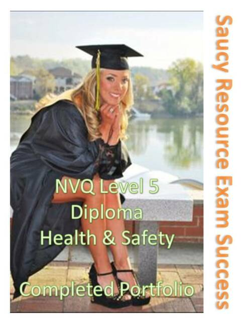 Health and Safety Level 5 Diploma NVQ QCF Complete Portfolio of Answers / Docs