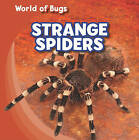 Strange Spiders by Greg Roza (Hardback, 2011)