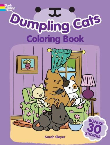 Dumpling Cats Coloring Book With Stickers By Sarah Sloyer 2019, Trade... - $9.04
