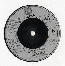 """John Du Cann - Don't Be A Dummy 7"""" Single 1979"""