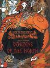 Fate of the Norns: Ragnarok - Denizens of the North by Andrew Valkauskas (Hardback, 2014)