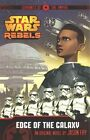 Star Wars Rebels: Servants of the Empire: Edge of the Galaxy: Book 1 by Egmont UK Ltd (Paperback, 2014)