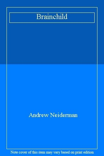 Brainchild By Andrew Neiderman