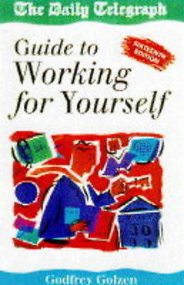 "Working for Yourself: ""Daily Telegraph"" Guide to Self-employment, etc., Golzen,"