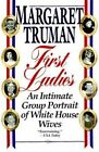 First Ladies by Margaret Truman (Paperback)