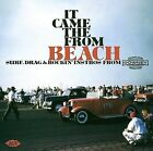 It Came from the Beach: Surf, Drag and Rockin' Instros by Various Artists (CD, Sep-2008, Ace (Label))