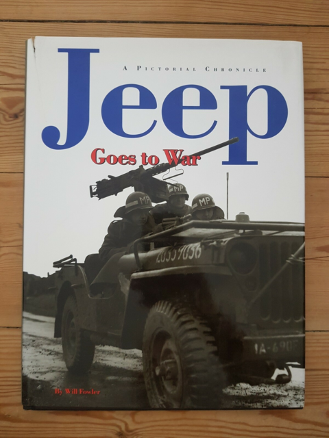 Jeep Goes to War, Will Fowler, emne: bil og motor, Jeep…