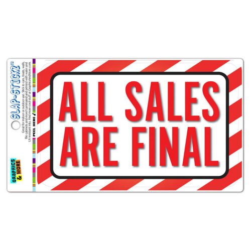 All Sales Are Final SLAP-STICKZ™ Premium Laminated Sticker Sign