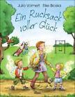 Ein Rucksack voller Glück von Julia Volmert (2014, Gebundene Ausgabe)