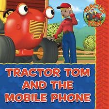 Tractor Tom - Tractor Tom and the Mobile Phone, Holloway, Mark, Good Book