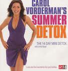 Carol Vorderman's Summer Detox: The 14 Day Mini Detox by Carol Vorderman, Anita Bean (Paperback, 2003)