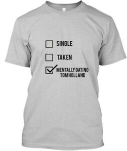 Tom-Holland-tee-Single-Taken-Mentally-Dating-Hanes-Tagless-Tee-T-Shirt