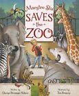 Maestro Stu Saves the Zoo by Denise Brennah-Nelson (Hardback, 2012)
