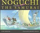 Noguchi the Samurai by B. Konzak (Hardback)