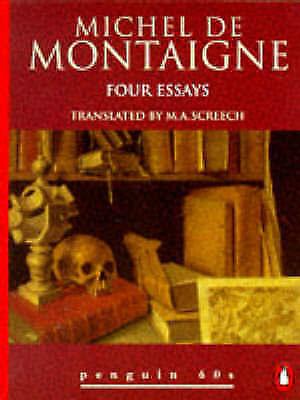 1 of 1 - Four Essays (Penguin 60s), Montaigne, Michel Eyquem de, Excellent Book