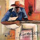 Acoustic Stories by R.L. Burnside (Robert Lee Burnside) (CD, Mar-1999, M.C. Records)