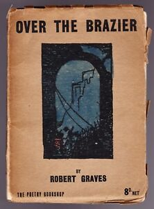 Details About Robert Graves Over The Brazier 1st1st 1916 First World War Poetry Scarce