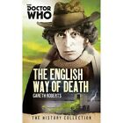 Doctor Who: The English Way of Death: The History Collection by Gareth Roberts (Paperback, 2015)