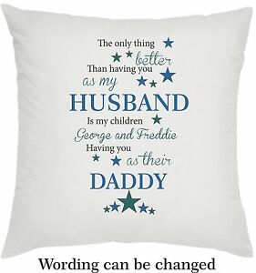 bda3c42fda0 Image is loading Personalised-Cushion-Fathers-day-gift-Husband-Dad-Daddy-
