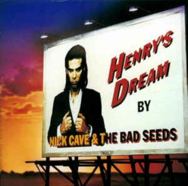 NICK CAVE AND THE BAD SEEDS henry's dream (CD album) alternative rock, very good