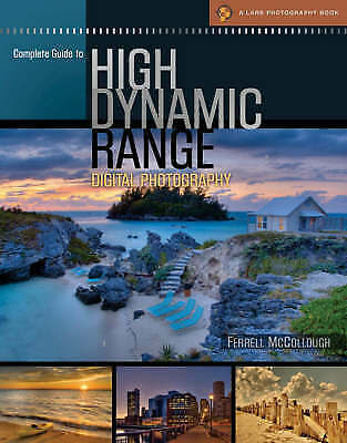 1 of 1 - Complete Guide to High Dynamic Range Digital Photography by Ferrell McCollough