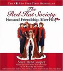 The Red Hat Society? : Fun and Friendship after Fifty by Sue Ellen Cooper (2005, CD, Abridged)