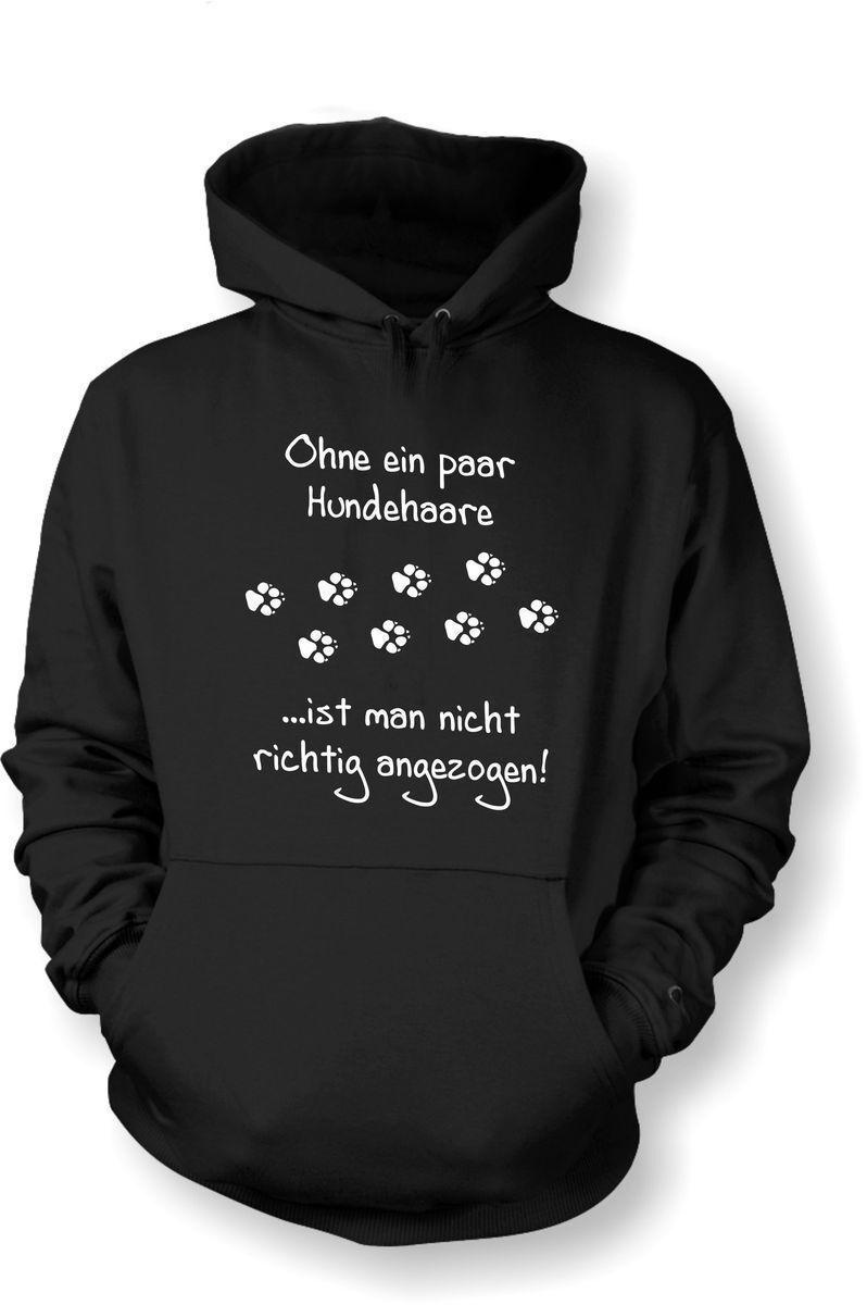 Kapuzenshirt Hoodie od. T-Shirt Ohne ein paar Hundehaare ... Baumwolle Baumwolle Baumwolle NEU  | Online Outlet Shop  | Hohe Sicherheit  | Ausgewählte Materialien  505d4d