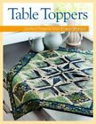 Table Toppers: Quilted Projects from Fons & Porter by Fons & Porter (Paperback, 2014)