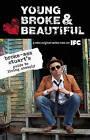 Young, Broke, and Beautiful by Stuart Broke-Ass (Paperback, 2009)