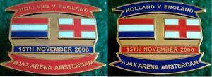 Holland-v-England-Friendly-Ajax-Arena-Amsterdam-15-November-2006-Pin-Badge