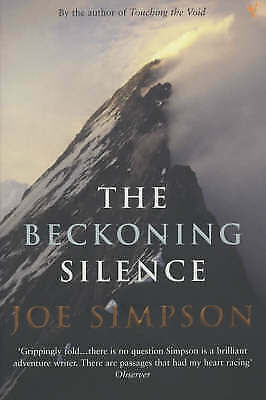 1 of 1 - The Beckoning Silence Joe Simpson P/B 2003 Mountaineering Travel V/G Cond.
