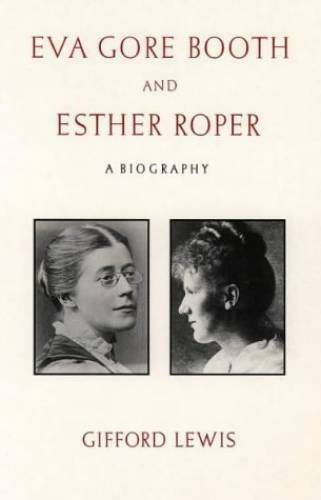 Eva Gore-Booth and Esther Roper: A Biography (Valient Women Series) - GOOD